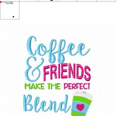 Coffee – Friends – Perfect Blend – Java – Towel Design – 2 Sizes Included – Embroidery Design – DIGITAL Embroidery DESIGN – Nana's Handmade Baby Boutique