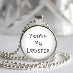 Hey, I found this really awesome Etsy listing at https://www.etsy.com/listing/168970770/youre-my-lobster-art-photo-pendant