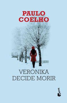 EL LIBRO DEL DÍA     Veronika decide morir, de Paulo Coelho.  http://www.quelibroleo.com/veronika-decide-morir 19-10-2012
