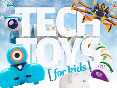 10 tech toys to help kids learn as they play
