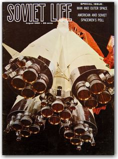 Soviet Life 1969 – Man and Outer Space Russian Astronaut, Life Space, Love Astrology, Space Rocket, Fiction And Nonfiction, Retro Futuristic, Space And Astronomy, Space Program, Science Fiction Art