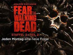 Jeden Montag eine neue Folge: Die Zombie-Apokalypse geht weiter - Fear the…