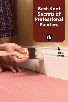 Learn how to paint like a pro and pick up some great tips for achieving a perfectly smooth and even paint job. Best Kept Secret, The Secret, Lead Paint, Professional Painters, Room Makeovers, Painting Trim, Useful Life Hacks, Learn To Paint, Shopping