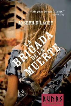 La brigada de la muerte, Joseph D'Lacey: Una emocionante y original visión del fenómeno zombi - http://www.fabulantes.com/2015/01/la-brigada-muerte-joseph-d-lacey/