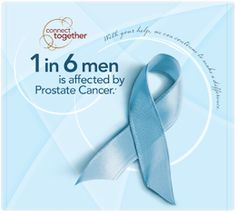 My dad was 1 out of the 6 men.  I miss him every day.  Guys get checked and save your life.  Early detection can save your life.  Prostate Cancer