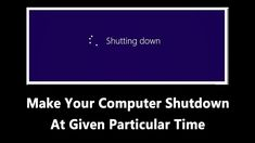 """We will show you """"How To shut down any Windows based Computer by applying a particular given time"""" Go through the article to know about it."""