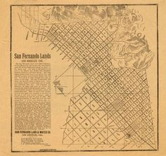 Map from the San Fernando Land and Water Company, advertising 20,000 acres of land for sale in the San Fernando Valley, circa 1880s. The land was sold at $150 an acre. The former owner of the land was California State Senator Charles Maclay who donated $150,000 to endow the College of Theology of the University of Southern California. MultiCultural Music and Art Foundation of Northridge. San Fernando Valley History Digital Library.