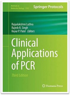 Methods in Molecular Biology Vol.1392 Clinical Applications of PCR 3rd Edition…