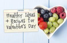Healthy Valentine's Ideas with Recipes