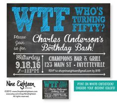 50th Birthday Party Invitation WTF Who's Turning by NineEighteen                                                                                                                                                                                 More