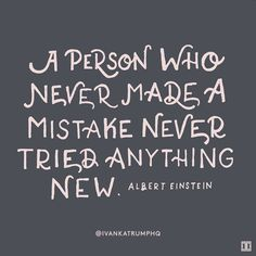 Mistakes come with the territory.