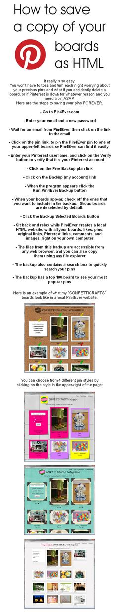 How to save a copy of your boards as HTML - so fast and easy with pin4ever.com and it's FREE! Pinned 3,600+ times