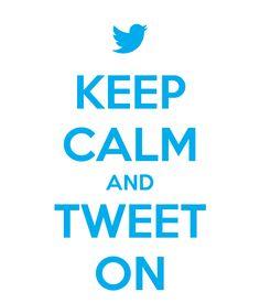 keep-calm-and-tweet-