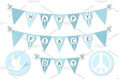 Festive bunting with letters for International Day of Peace in traditional light blue colors Graphics Festive bunting with letters for International Day of Peace in traditional light blue colors for you by All Cute Stuff