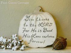 Fern Creek Cottage: Give Thanks Sign