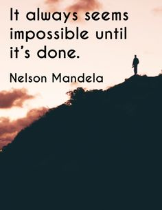This is an inspirational poster featuring a quote by Nelson Mandela. It can be used to decorate a classroom, motivate students, or simply to share with and encourage fellow educators!