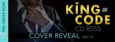 Reading Keeps Me Sane Book Blog: Cover Reveal: KING OF CODE by CD Reiss