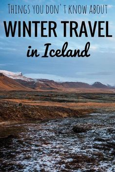 Reasons Why You Should Travel to Iceland in Winter