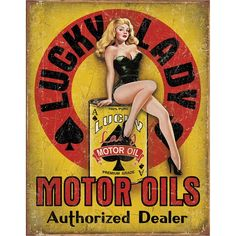 This Lady Luck Motor Oils Pin Up Girl Tin Sign looks great in a man cave or vintage garage. Durable metal sign makes a fun gift for petroliana collectors. x 16 in. Pin Up Vintage, Vintage Signs, Vintage Ads, Retro Pin Up, Style Vintage, Vintage Postcards, Vintage Inspired, Pinup Art, Pin Up Posters