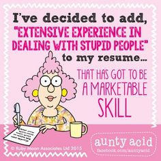 It seems to have been an aspect of every job I've had... #AuntyAcidWOW