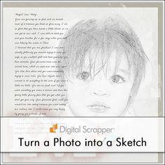 Sketchy Photos| Digi Scrap Tutorial @ DigitalScrapper.com Let me show you how to convert a photo into a black and white sketch using a filter that is rarely used. http://www.digitalscrapper.com/blog/sketchy-photos-01