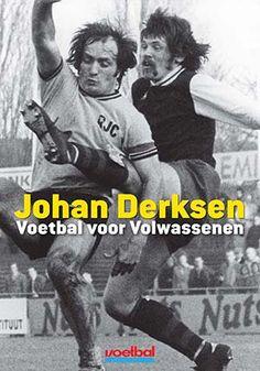 Johan Derksen - Voetbal voor volwassenen