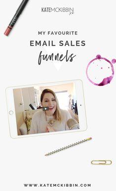 My Favorrite Email Sales Funnels // Kate McKibbin --