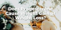 Does progesterone cause weight gain or weight loss? In this article I discuss how to use progesterone correctly to help balance your hormones and weight.
