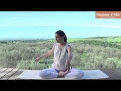 (VIDEO) Esercizi yoga per riequilibrare i chakra | Passione Yoga