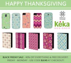 HAPPY THANKSGIVING - KEKA CASE BLACK FRIDAY SALE - 40% off & free delivery Fri-Mon with code BLK40
