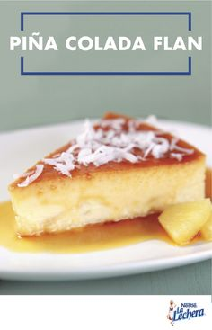 Piña coladas are your favorite summer drink—and now thanks to this recipe for Piña Colada Flan, everyone in your familia can enjoy the pineapple and coconut flavors. And with La Lechera Sweetened Condensed Milk baked right in, you can be sure that this dessert will be as good as your abuela's!
