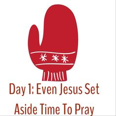 Day 1: Even Jesus Set Aside Time To Pray ... Devotion Link: http://www.icontact-archive.com/CJhkOSUtWc79_VjYgA-A_0XvvYb7h9dY?w=1 #12Days of #Christmas #Prayer-a-Thon #DGMPrayerAThon