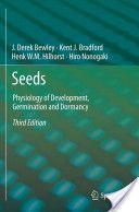 Seeds : physiology of development, germination and dormancy / J. Derek Bewley, Kent J. Bradford, Henk W.M. Hilhorst, Hiro Nonogaki. 2013