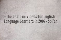 I use short, funny video clips a lot when I'm teaching ELLs, and you can read in detail about how I use them
