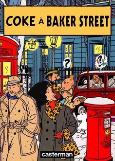 Les Aventures de Tintin - Album Imaginaire - Coke à Baker Street
