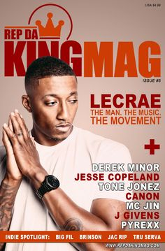 Rep Da King Mag set to drop Lecrae Issue in time for Christmas.