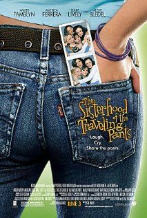 THE SISTERHOOD OF THE TRAVELING PANTS    Four best girlfriends hatch a plan to stay connected with one another as their lives start off in different directions: they pass around a pair of secondhand jeans that fits each of their bodies perfectly.