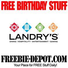 ►► FREE BIRTHDAY STUFF - Landry's Restaurants - FREE $25 BDay Reward - Birthday Freebie Food ►► #BDay ►► Freebie-Depot