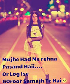 Attitude Quotes For Girls, Crazy Girl Quotes, Girl Attitude, Crazy Girls, Sorry Quotes, Me Quotes, Hindi Quotes, Love Sayri, Best Friends Shoot