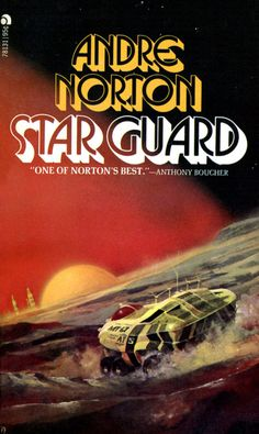 scificovers:  Ace #78131: Star Guardby Andre Norton 1973. Cover art by Chris Foss.