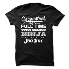 #Funnyt-shirt... Awesome T-shirts  Price: $26.00Purchase Now  Low cost Codes View pictures & pictures of Ninja Accountant T-shirt t-shirts & hoodies:Should you do not completely love our design, you possibly can SEARCH your favourite one through the use of sea...