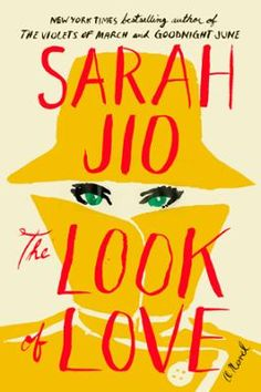 """The Look of Love by Sarah Jio, Click to Start Reading eBook, """"Jio has become one of the most-read women in America."""" –Woman's WorldBorn during a Christmas blizza"""