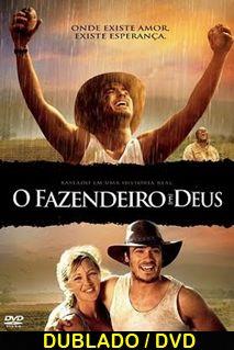 Assistir O Fazendeiro e Deus Dublado 2006