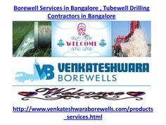 Borewell services in bangalore,tubewell drilling contractors in ban...
