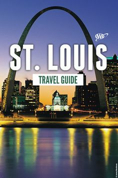 Hereu0027s The Ultimate St. Check Out The Top Things To Do In The City  Including Events, Museums, Attractions, And Restaurants. Louis In 3 Days  From Our AAA ...