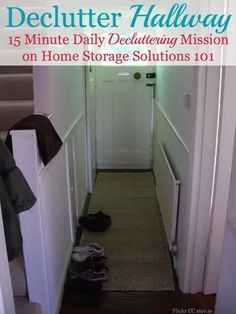 Get rid of hallway clutter {15 minute declutter mission on Home Storage Solutions 101}