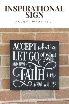 Wood sign,Accept What Is,Let Go of What Was,And Have Faith In What Will Be,Home Decor,Inspirational Sign,Faith, Rustic Primitive Sign #affiliate #woodsigns #inspirationalquote