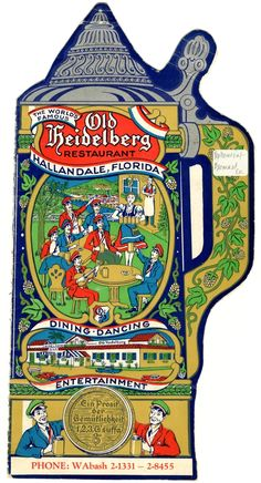 This brochure features information about the Old Heidelberg Restaurant in Hallandale. The restaurant and pub serves German fare. Hallandale Florida, Vintage Florida, World Famous, Restaurants, Old Things, Entertaining, History, Heidelberg, Historia
