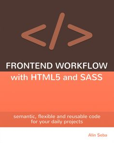 Just launched the book 'Frontend Workflow with HTML5 and SASS'. Check it out at http://www.html5depot.com/book