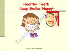 Healthy teeth from Effective teaching aids on TeachersNotebook.com (21 pages)